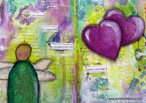 """It Takes Courage"" Art Journal Page"